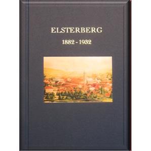 Elsterberg – 1882 bis 1932